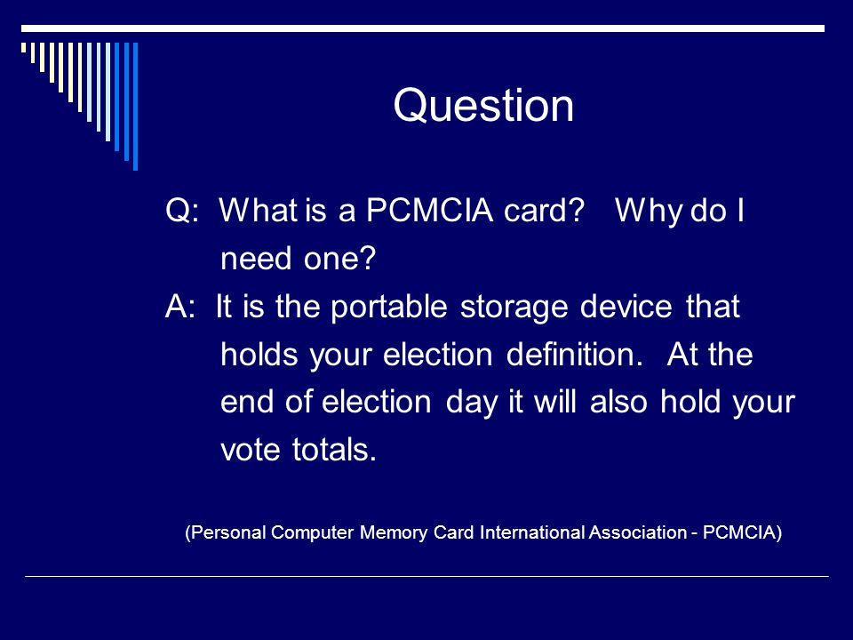 Step 9 – Remove PCMCIA Card Be sure to press the eject button to release the PCMCIA card.