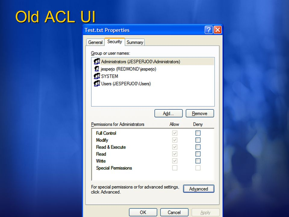 ©2006 Microsoft Corporation. All rights reserved. Old ACL UI