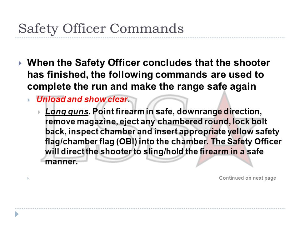 Safety Officer Commands  Continued from previous page  Shotguns.
