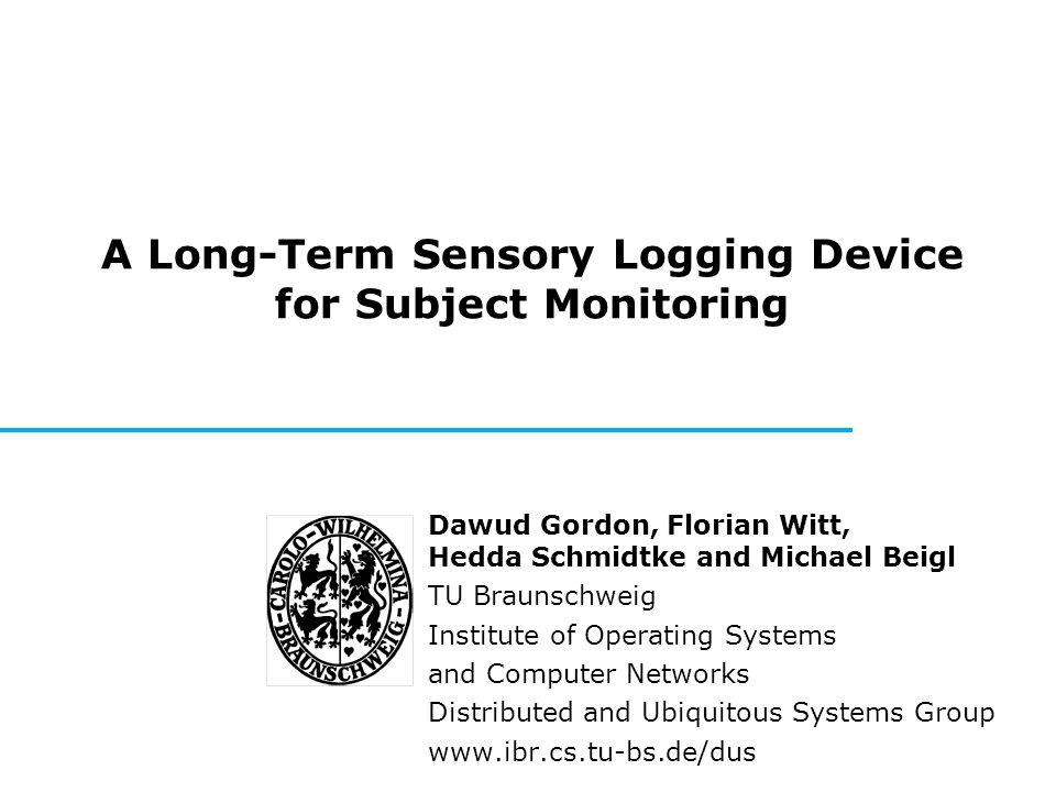 Dawud Gordon PervaSense '10 2 Motivation Group focus: Pervasive Computing sensor networks: ultra-low power protocols/hardware (e.g.