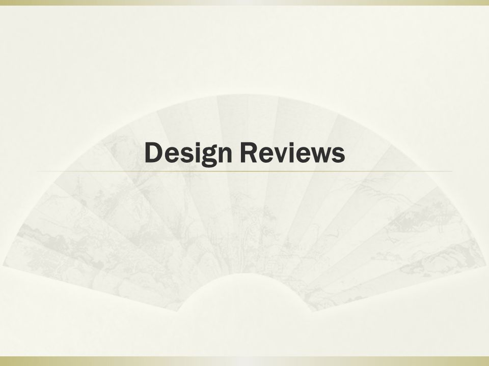 Design Reviews