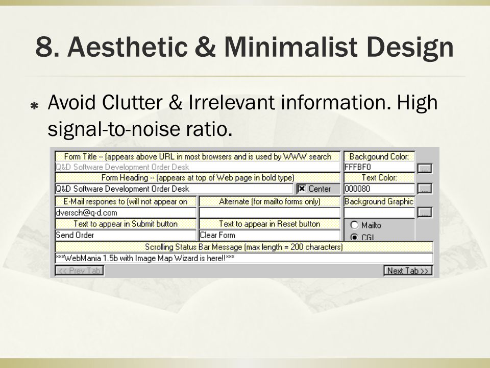 8. Aesthetic & Minimalist Design  Avoid Clutter & Irrelevant information.