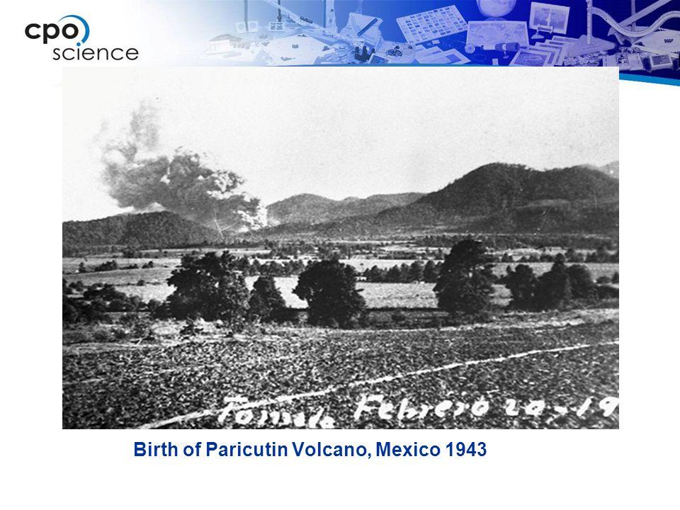 Birth of Paricutin Volcano, Mexico 1943