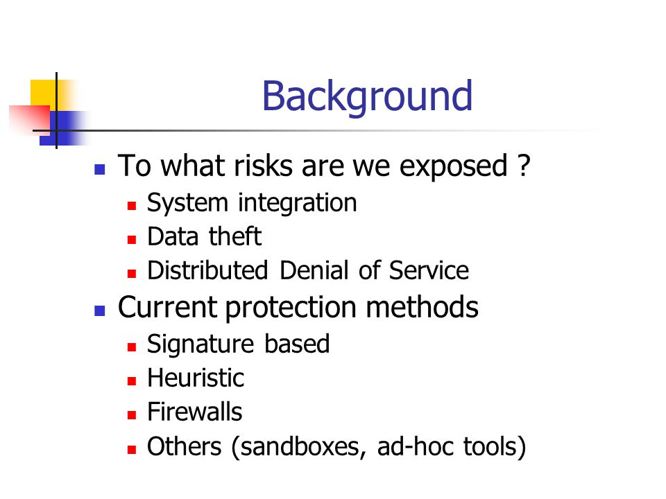 Background To what risks are we exposed .