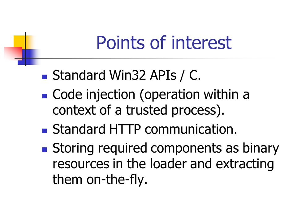 Points of interest Standard Win32 APIs / C.