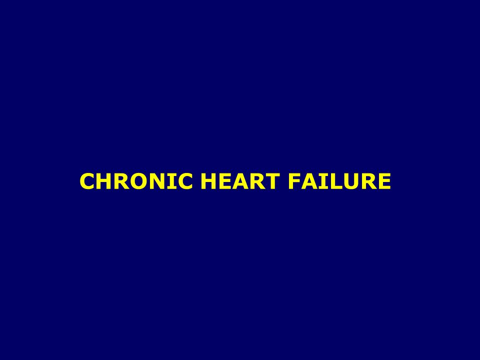 HEART FAILURE should never be the only diagnosis !