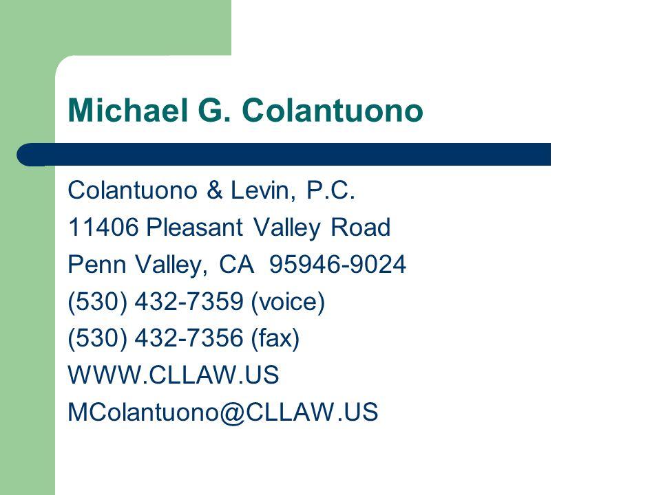 Michael G. Colantuono Colantuono & Levin, P.C.