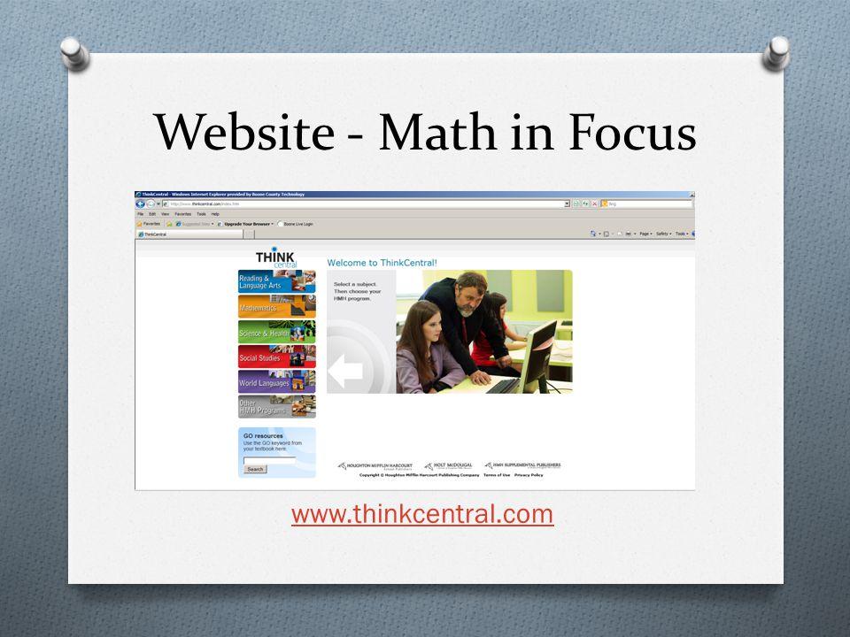 Website - Math in Focus www.thinkcentral.com