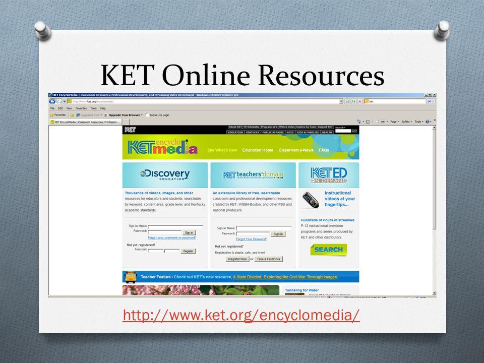 KET Online Resources http://www.ket.org/encyclomedia/