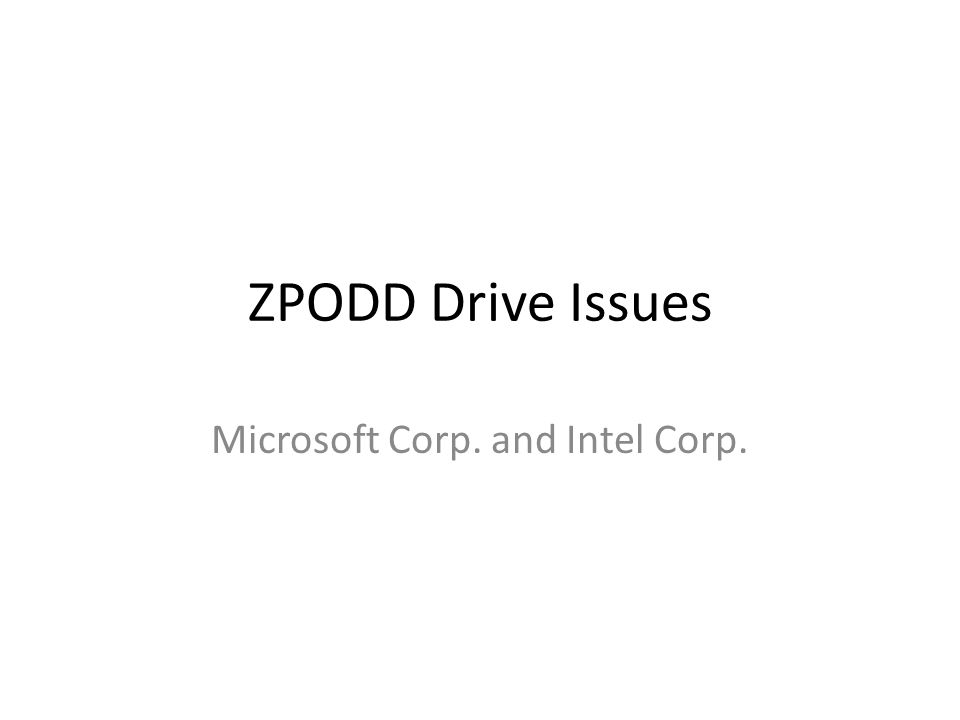 ZPODD Drive Issues Microsoft Corp. and Intel Corp.