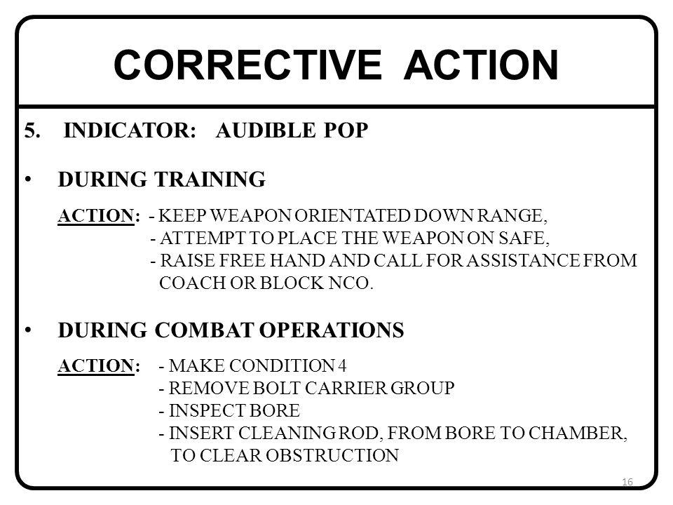 CORRECTIVE ACTION 5.