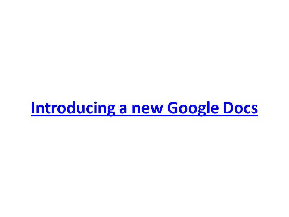 Introducing a new Google Docs