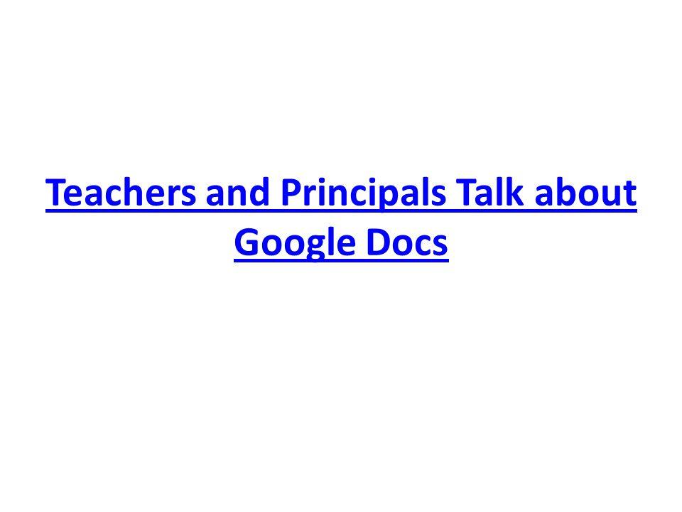 Teachers and Principals Talk about Google Docs