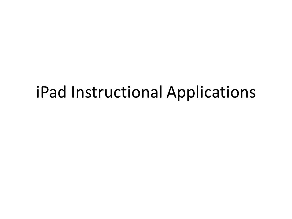 iPad Instructional Applications