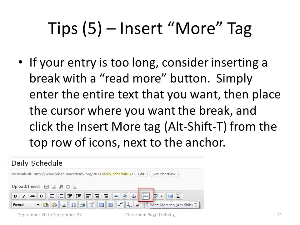 """Tips (5) – Insert """"More"""" Tag If your entry is too long, consider inserting a break with a """"read more"""" button. Simply enter the entire text that you wa"""