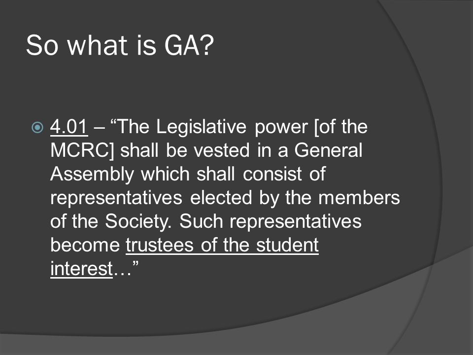 So what is GA.