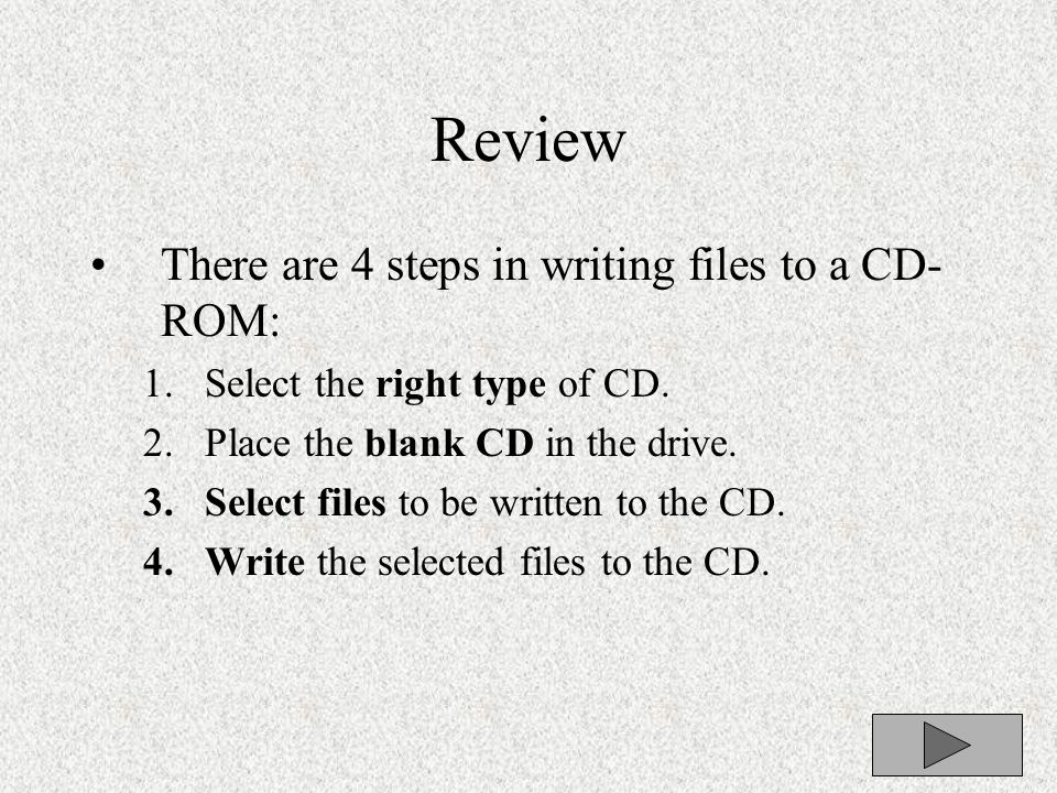 TRY IT: Click the write these files to CD below to finish writing files to the CD.