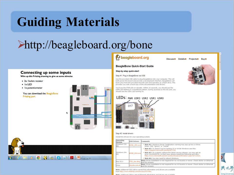 Guiding Materials  http://beagleboard.org/bone