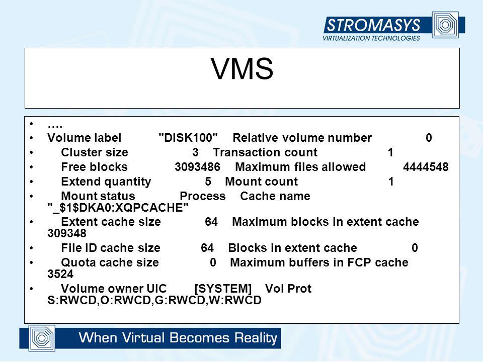 VMS …. Volume label