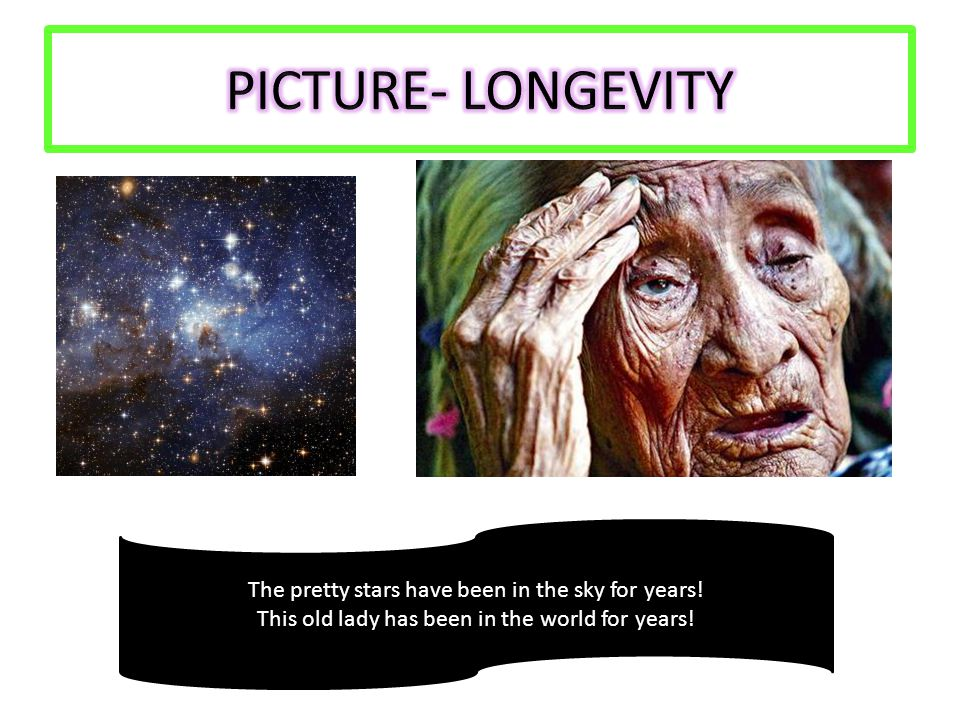 The pretty stars have been in the sky for years! This old lady has been in the world for years!