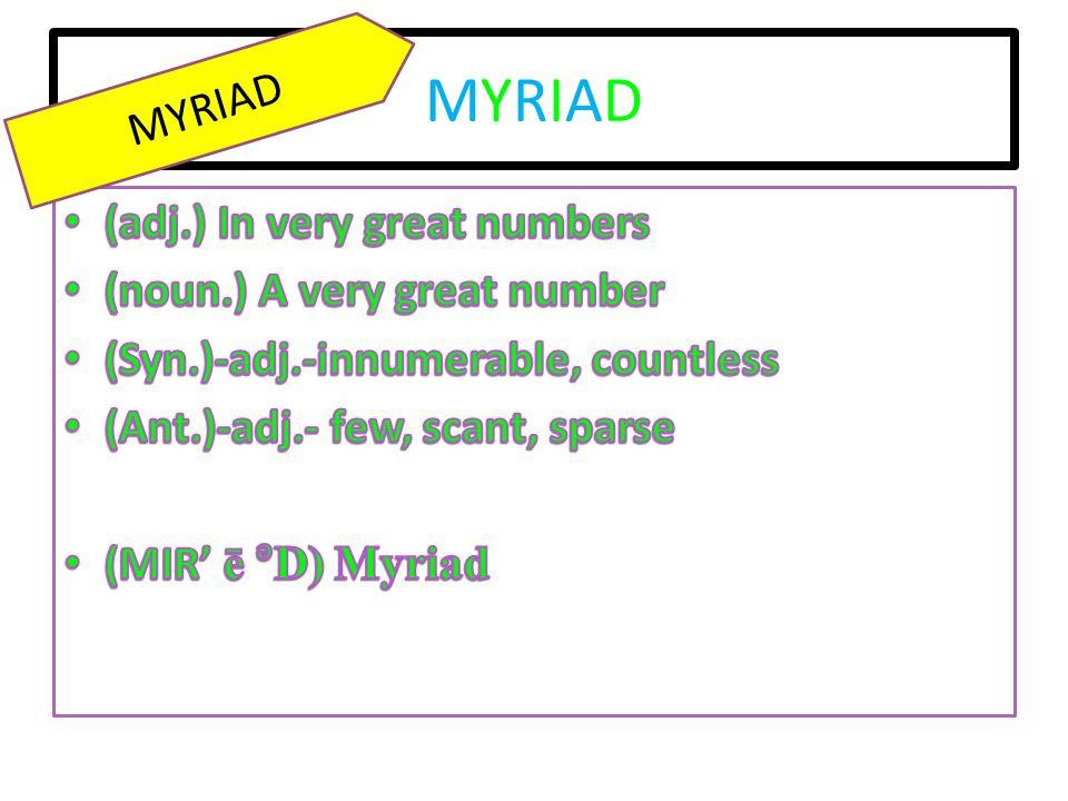 MYRIADMYRIAD MYRIAD