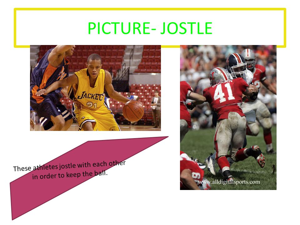 PICTURE- JOSTLE These athletes jostle with each other in order to keep the ball.