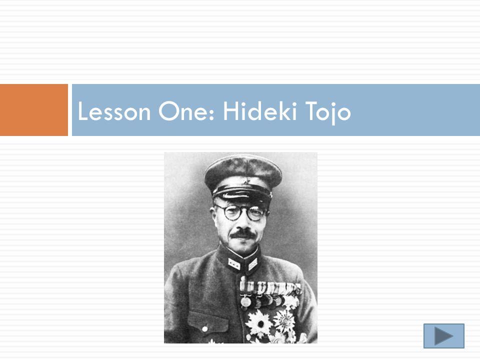 Lesson One: Hideki Tojo
