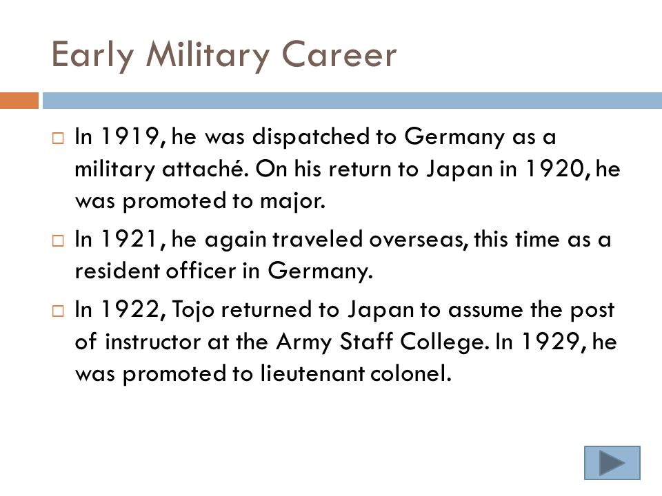 Early Military Career  In 1919, he was dispatched to Germany as a military attaché.