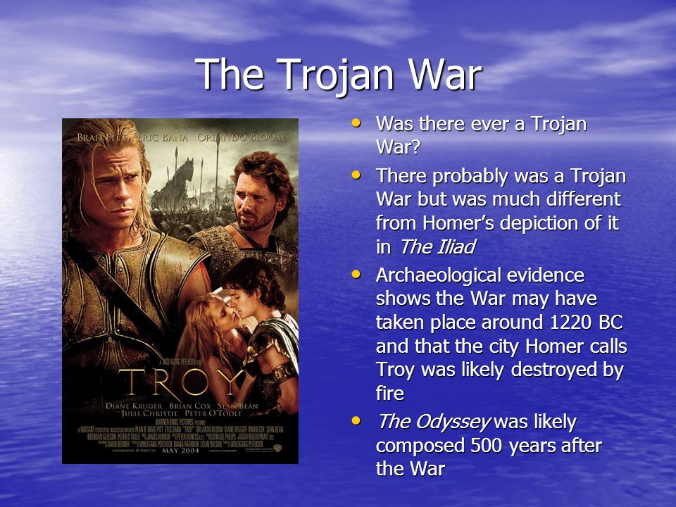 The Trojan War Was there ever a Trojan War. Was there ever a Trojan War.