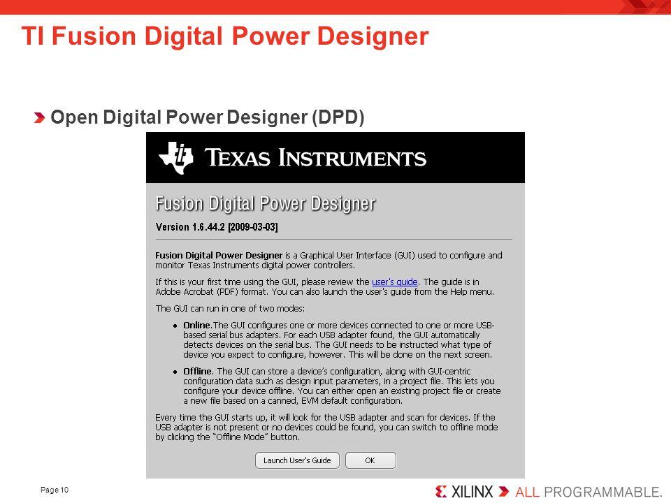 Page 10 TI Fusion Digital Power Designer Open Digital Power Designer (DPD)