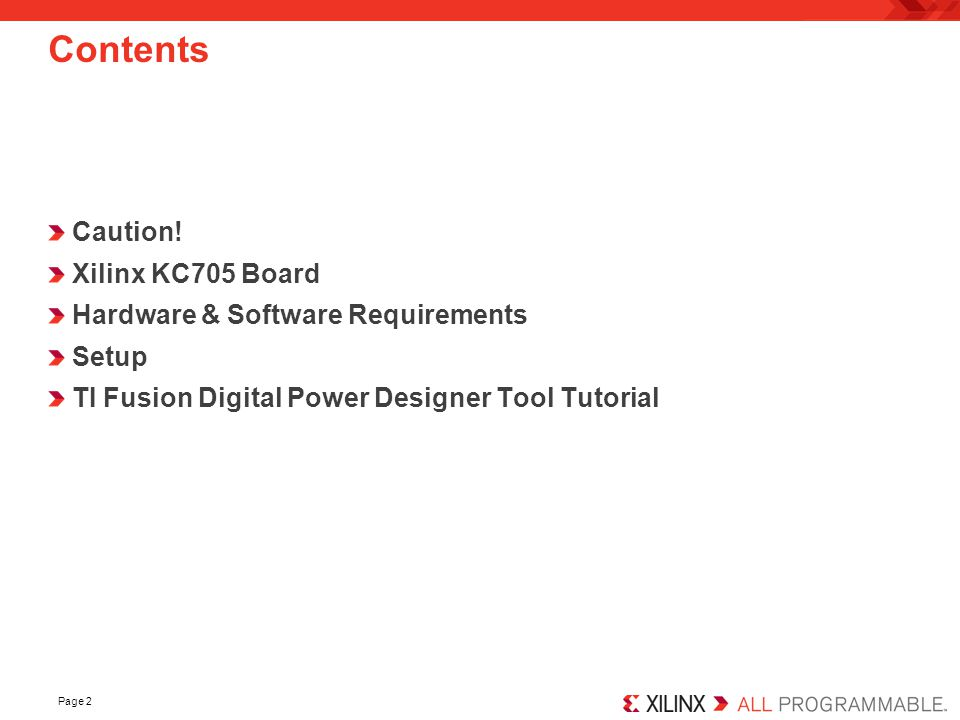 Page 2 Contents Caution! Xilinx KC705 Board Hardware & Software Requirements Setup TI Fusion Digital Power Designer Tool Tutorial