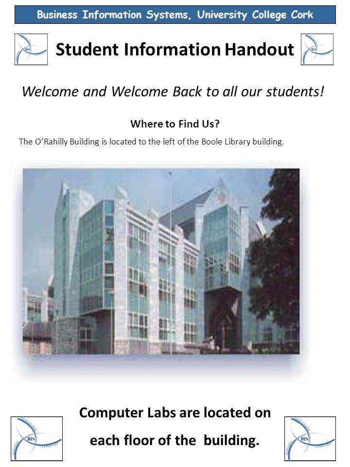 Student Information Handout Welcome and Welcome Back to all our students.