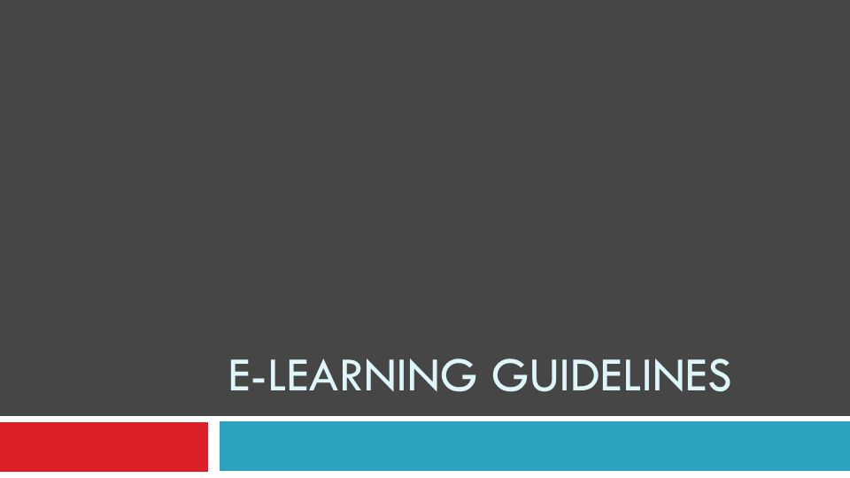 E-LEARNING GUIDELINES