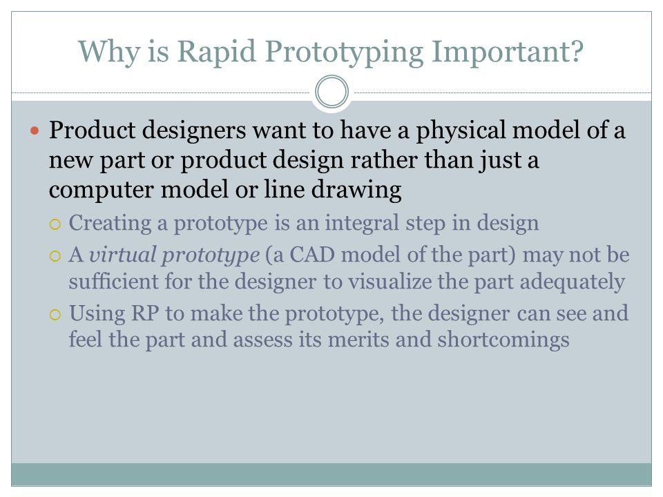 Why is Rapid Prototyping Important.