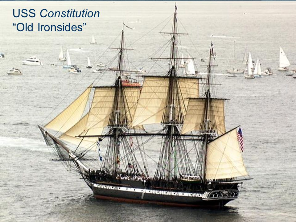 "USS Constitution ""Old Ironsides"""