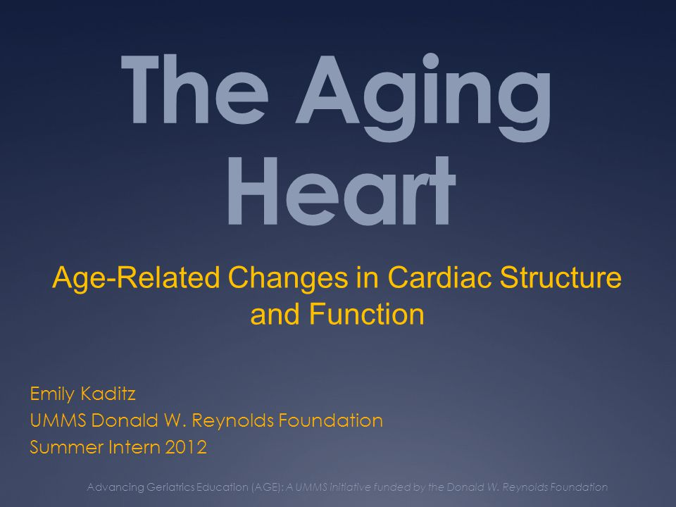 The Aging Heart Emily Kaditz UMMS Donald W.