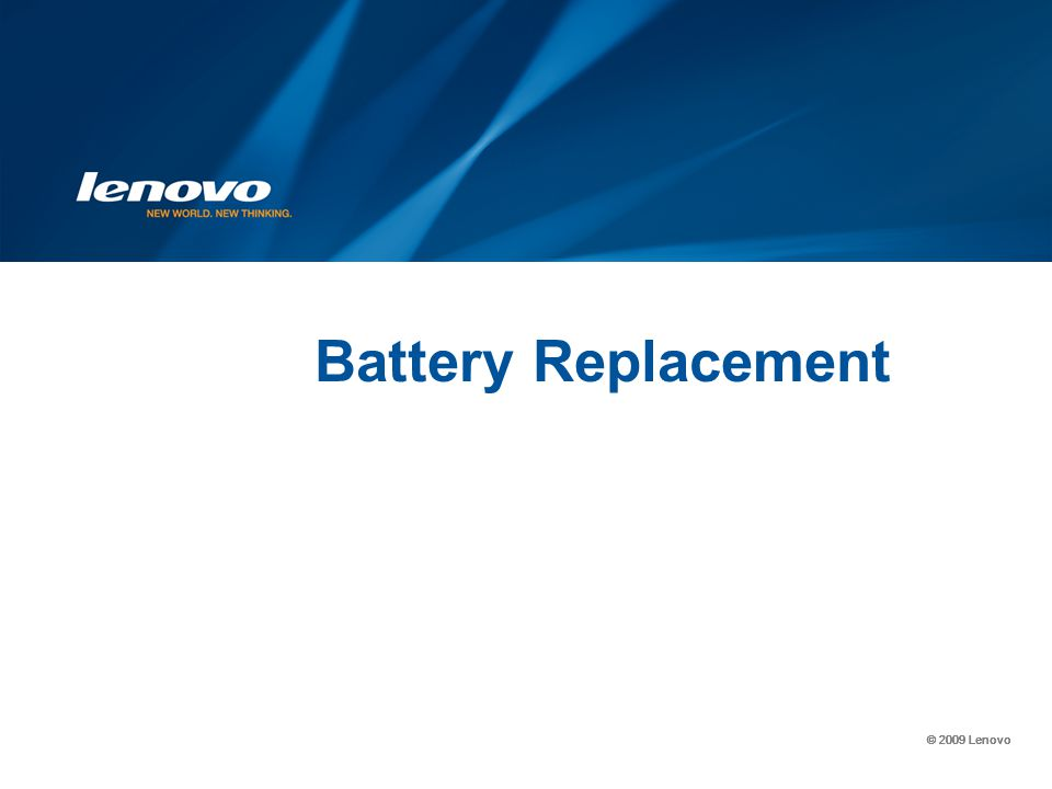 © 2009 Lenovo Battery Replacement