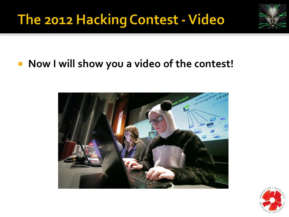  Now I will show you a video of the contest!