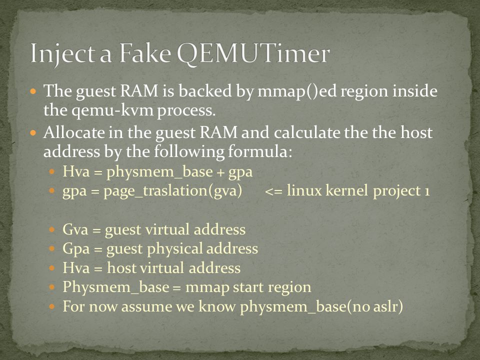 The guest RAM is backed by mmap()ed region inside the qemu-kvm process. Allocate in the guest RAM and calculate the the host address by the following