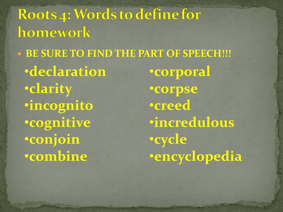 BE SURE TO FIND THE PART OF SPEECH!!.