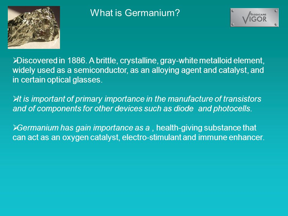 What is Germanium.  Discovered in 1886.