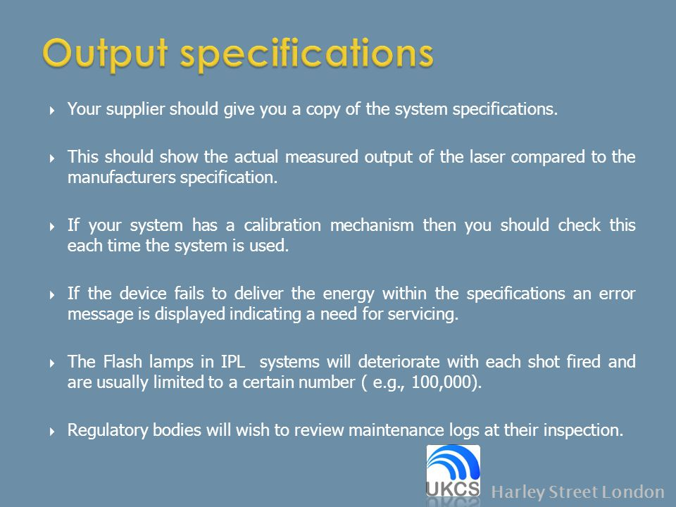  Your supplier should give you a copy of the system specifications.  This should show the actual measured output of the laser compared to the manufa