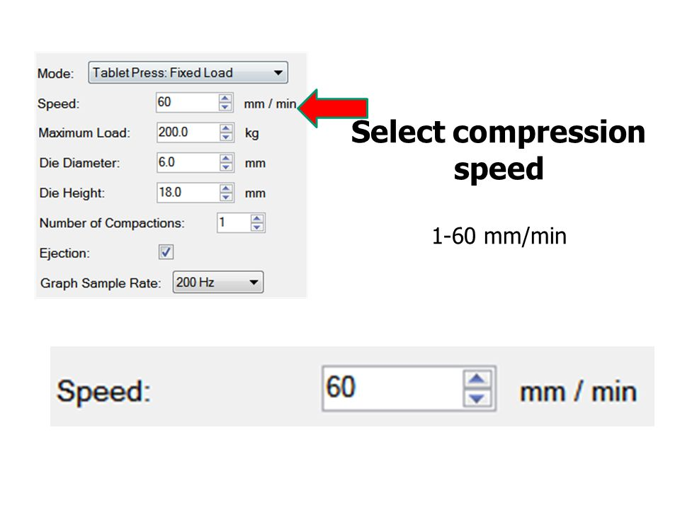 Select compression speed 1-60 mm/min