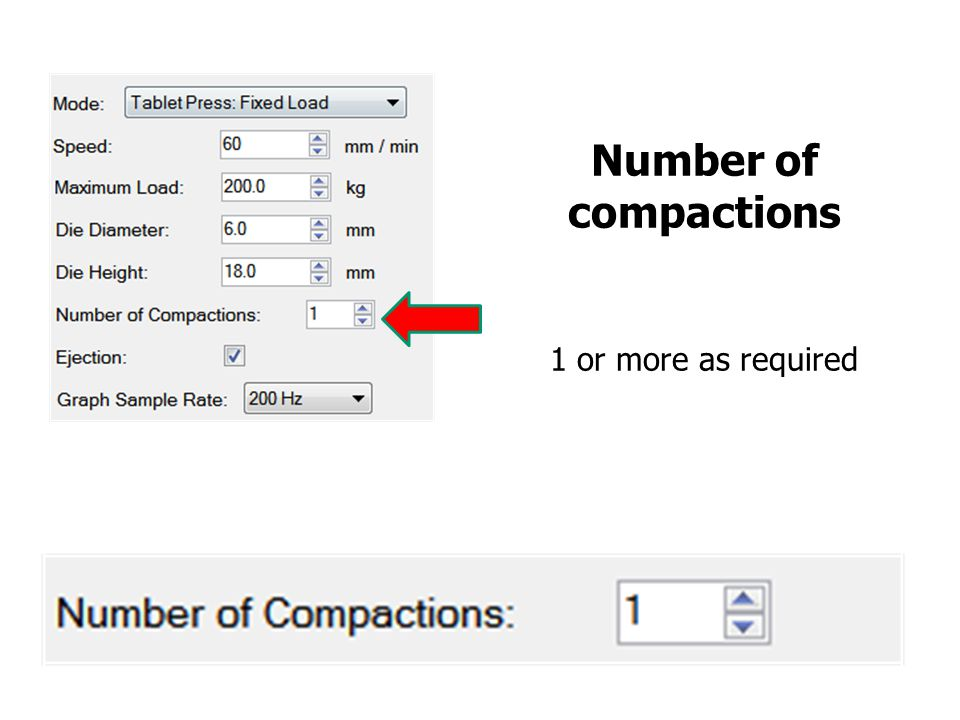 Number of compactions 1 or more as required
