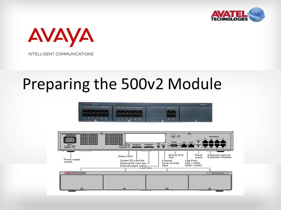 Preparing the 500v2 Module