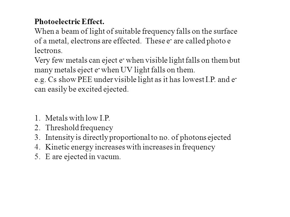 Photoelectric Effect.