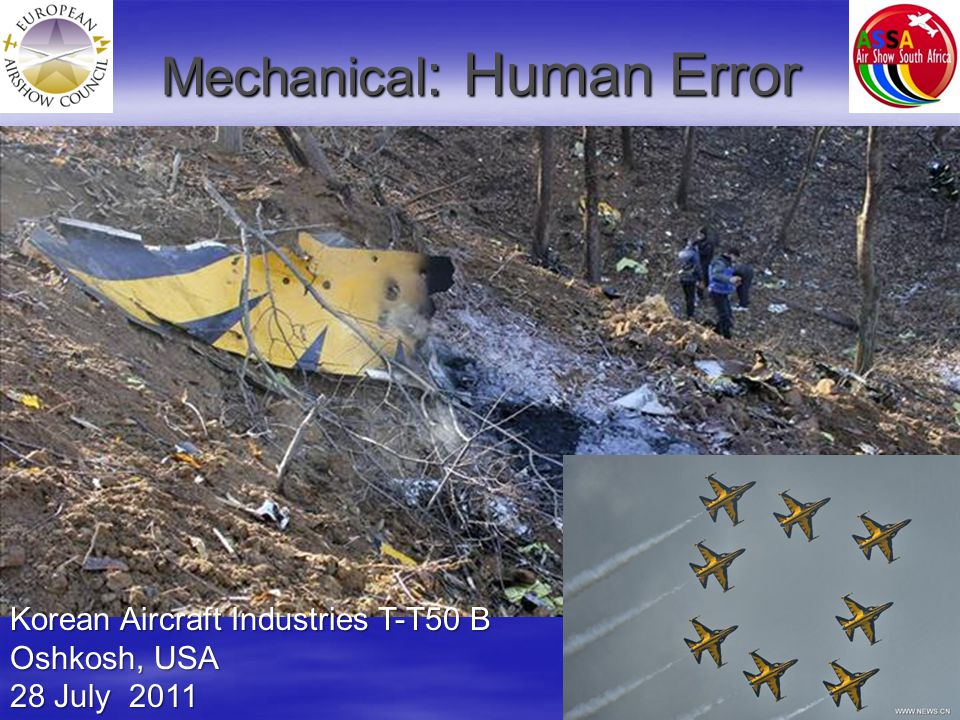 Mechanical : Human Error Korean Aircraft Industries T-T50 B Oshkosh, USA 28 July 2011