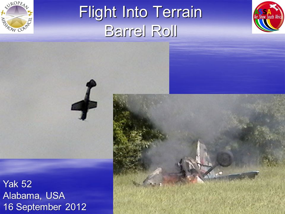 Flight Into Terrain Barrel Roll Yak 52 Alabama, USA 16 September 2012