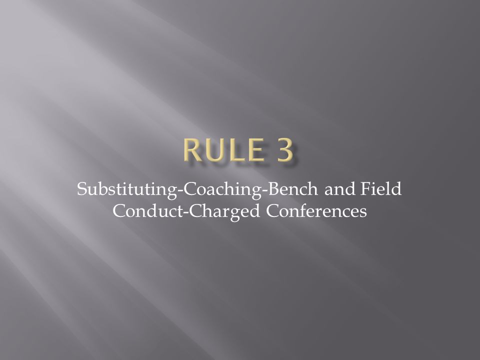 Substituting-Coaching-Bench and Field Conduct-Charged Conferences
