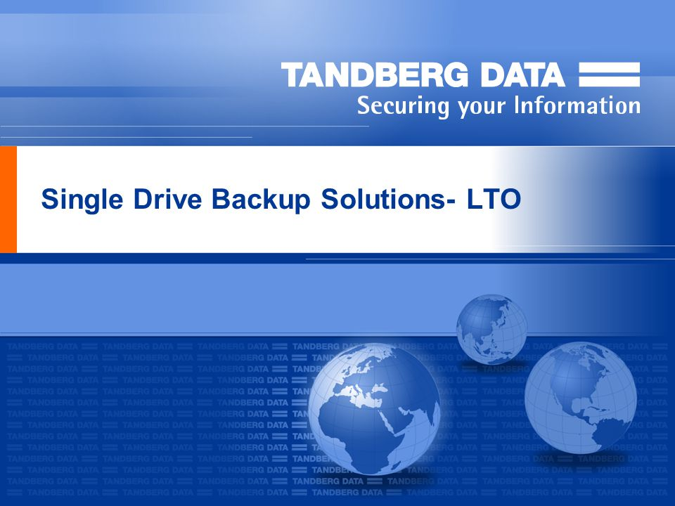 Single Drive Backup Solutions- LTO